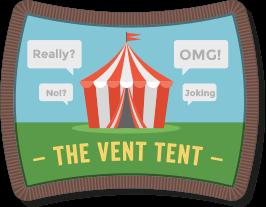 Enter the Vent Tent