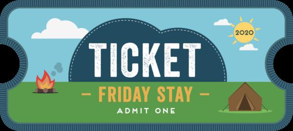 CU20 Friday stay ticket