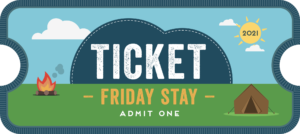 Friday Stay ticket