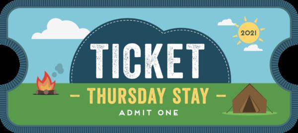 Thursday Stay ticket